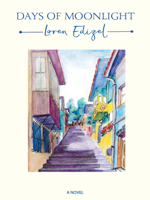 Title details for Days of Moonlight by Loren Edizel - Available