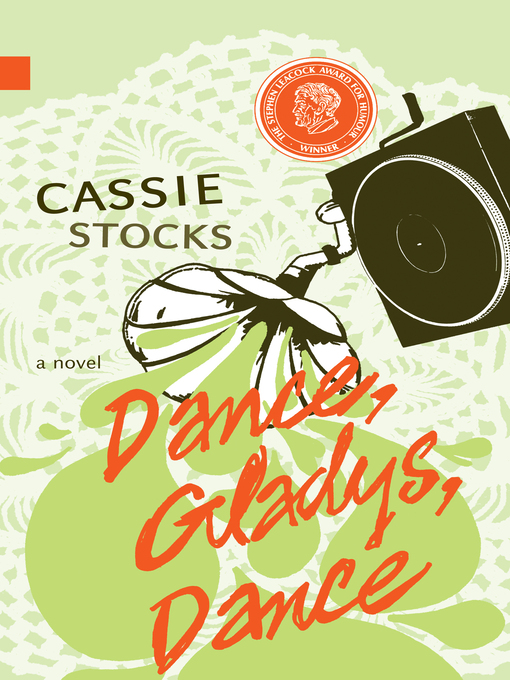 Title details for Dance, Gladys, Dance by Cassie Stocks - Available