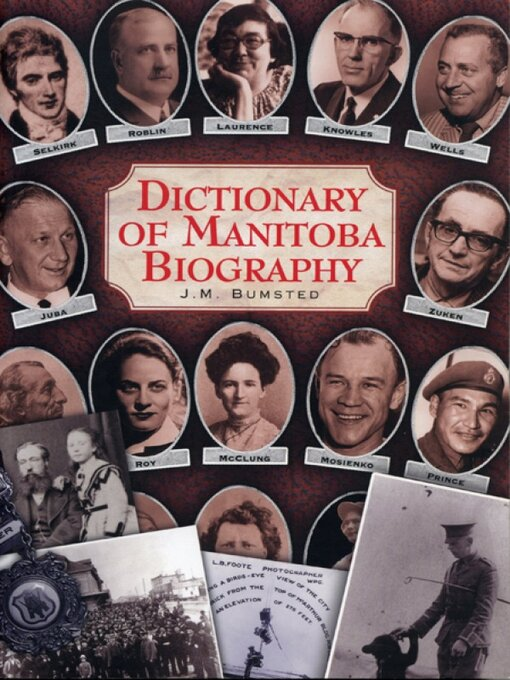 Title details for Dictionary of Manitoba Biography by J.M. Bumsted - Wait list