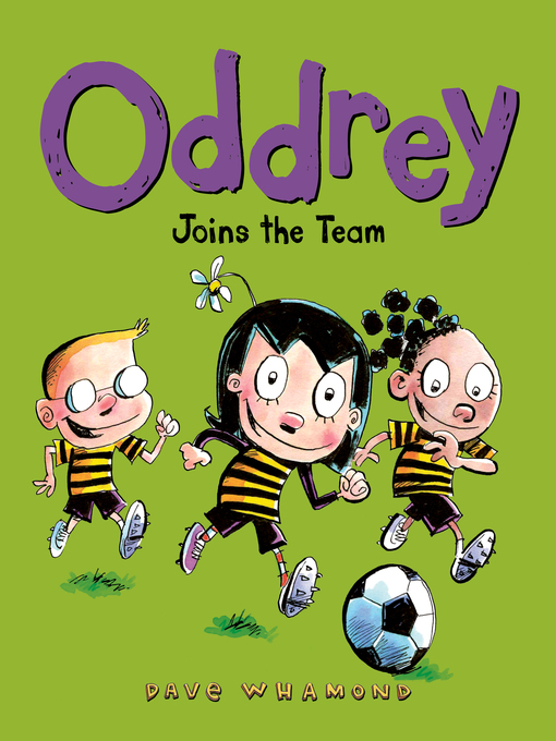 Title details for Oddrey Joins the Team by Dave Whamond - Available