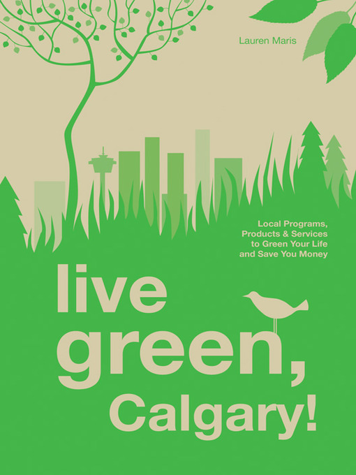 Title details for Live Green, Calgary by Lauren Maris - Available