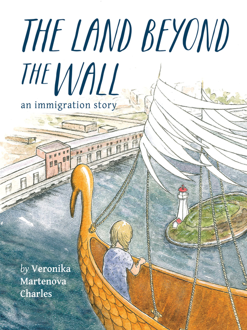 Title details for The Land Beyond the Wall by Veronika Martenova Charles - Available