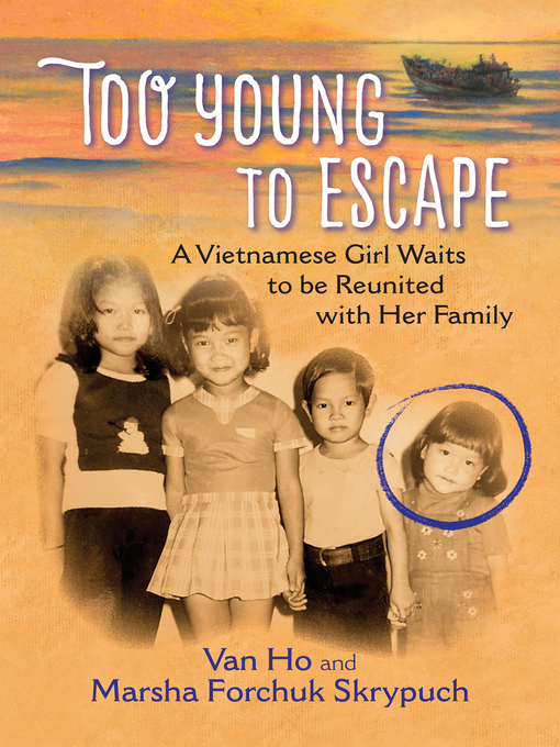 Title details for Too Young to Escape by Van Ho - Available
