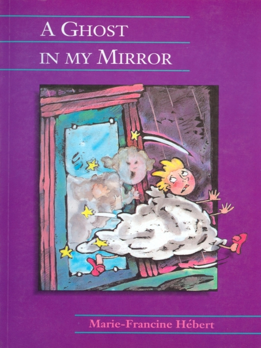 Title details for A Ghost in My Mirror by Marie-Francine Herbert - Available