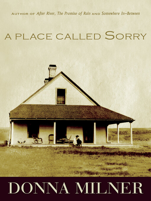 Title details for A Place Called Sorry by Donna Milner - Wait list