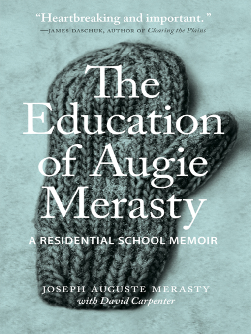 Title details for The Education of Augie Merasty by Joseph Auguste Merasty - Wait list