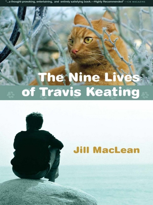 Title details for The Nine Lives of Travis Keating by Jill MacLean - Available
