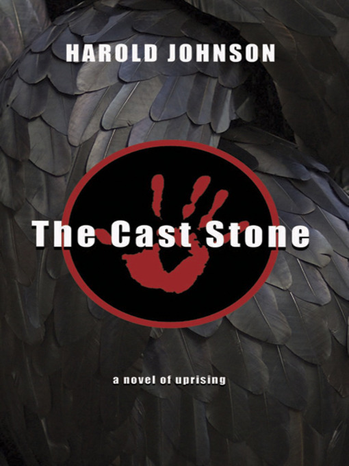 Title details for The Cast Stone by Harold Johnson - Available