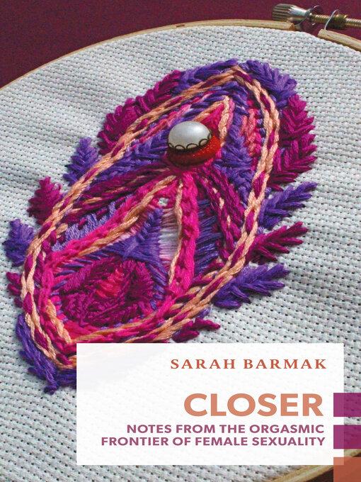 Détails du titre pour Closer par Sarah Barmak - Disponible