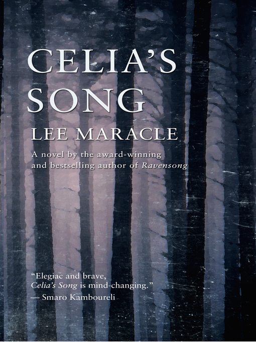 Title details for Celia's Song by Lee Maracle - Wait list