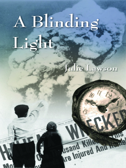 Title details for A Blinding Light by Julie Lawson - Available