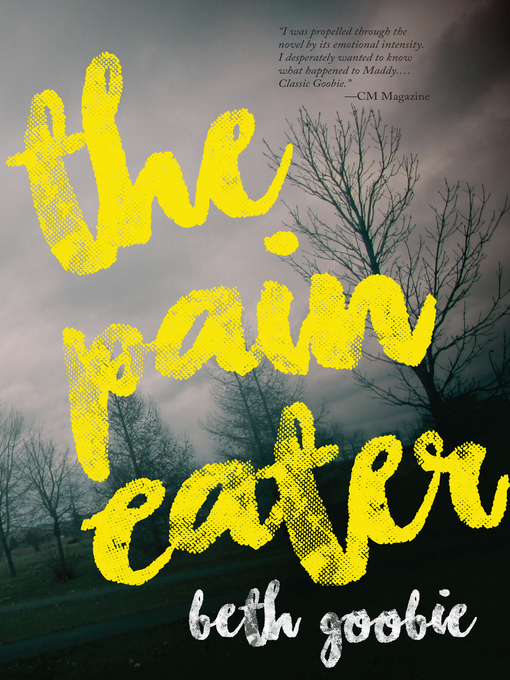 Title details for The Pain Eater by Beth Goobie - Wait list