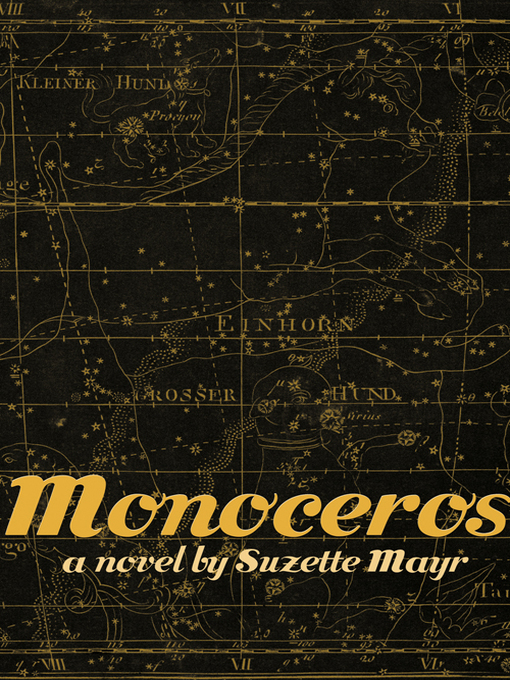 Title details for Monoceros by Suzette Mayr - Available