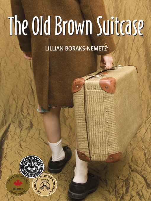 Title details for The Old Brown Suitcase by Lillian Boraks-Nemetz - Wait list