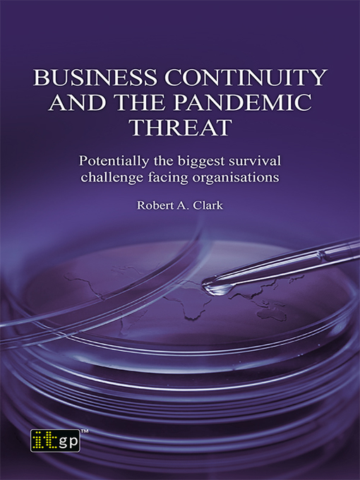 Title details for Business Continuity and the Pandemic Threat by Robert Clark - Available