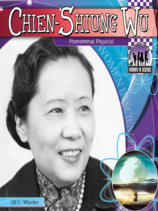 Title details for Chien-Shiung Wu by Jill C. Wheeler - Available