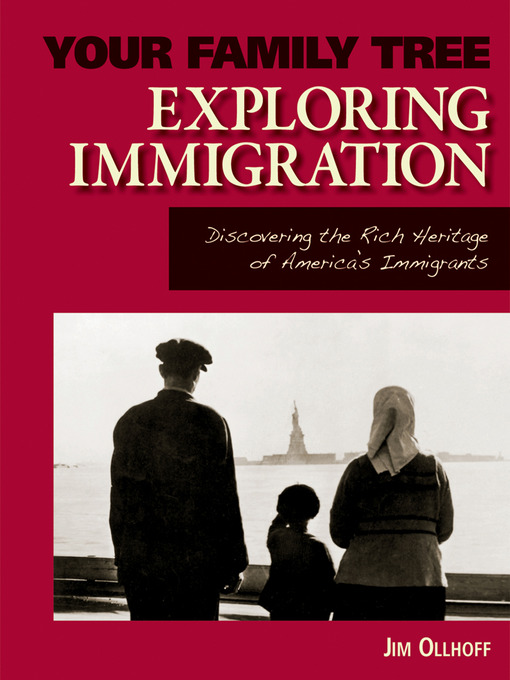 Title details for Exploring Immigration by Jim Ollhoff - Available