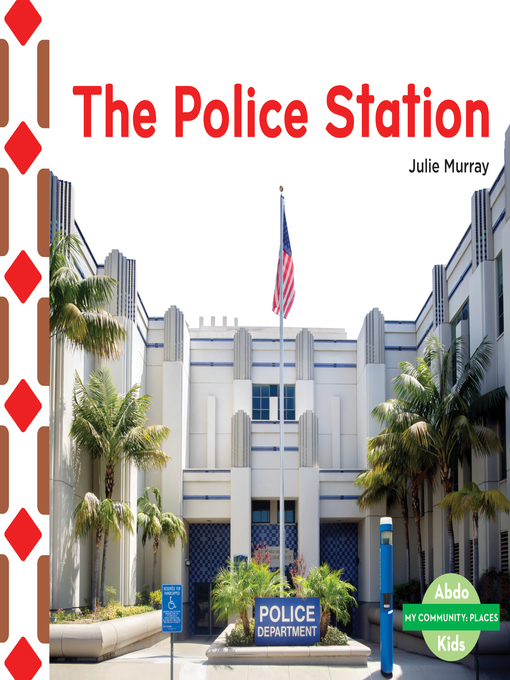 Title details for Police Station by Julie Murray - Wait list