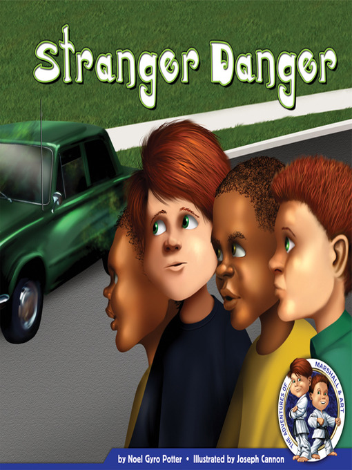 Title details for Stranger Danger by Noel Gyro Potter - Available
