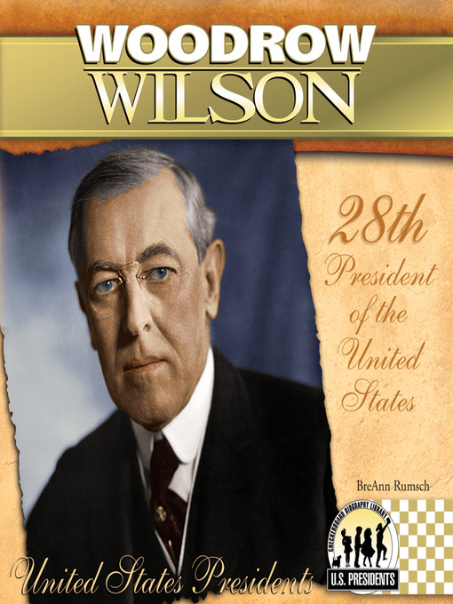 a biography of woodrow wilson