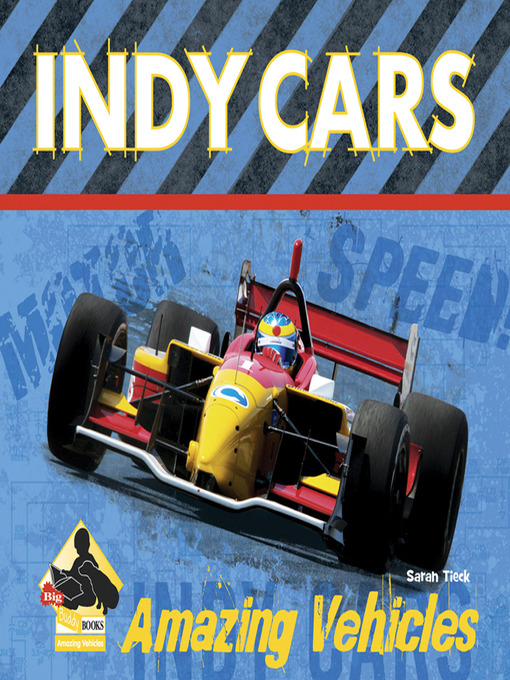 Title details for Indy Cars by Sarah Tieck - Available