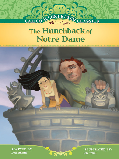 literary analysis of the novel the hunchback of notre dame by victor hugo Set in france during the reign of louis xi, the hunchback of notre dame is a historical novel of epic proportions that appeals to a broad readership victor hugo vividly re-creates the teeming.