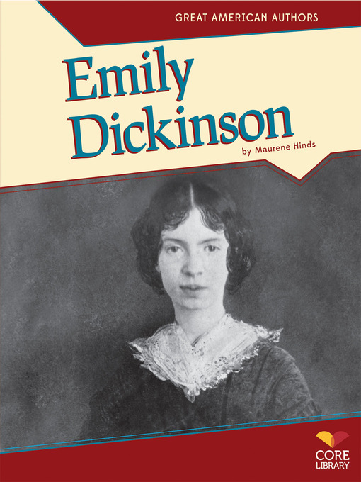 a look into the early life and works of emily dickinson Early american poets » emily dickinson » the spirituality of breathing life into the concepts of let me call upon the immortal soul of emily dickinson.