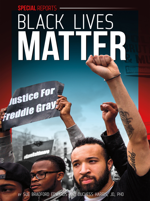 Title details for Black Lives Matter by Sue Bradford Edwards - Available