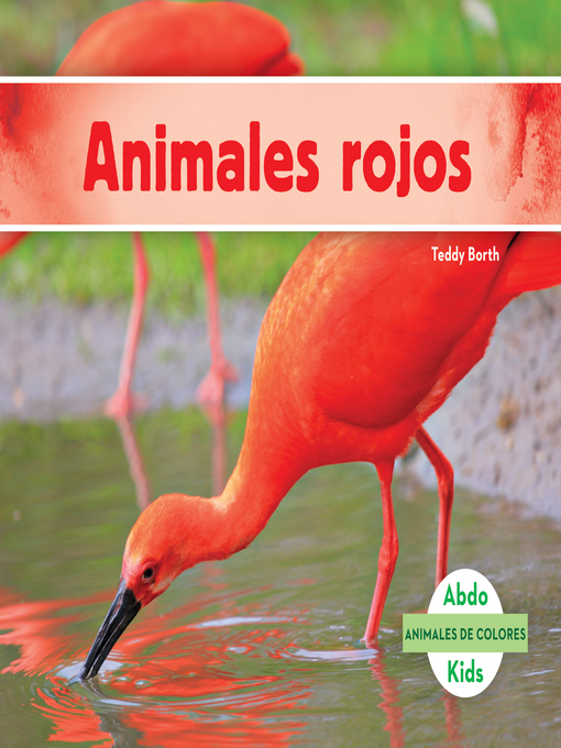 ANIMALES ROJOS = RED ANIMALS.
