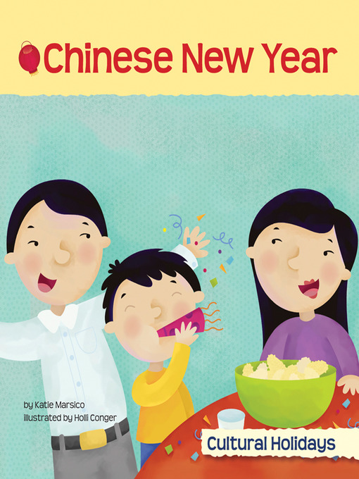 Title details for Chinese New Year by Katie Marsico - Available