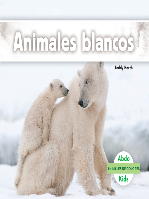 Title details for Animales blancos (White Animals) by Teddy Borth - Available