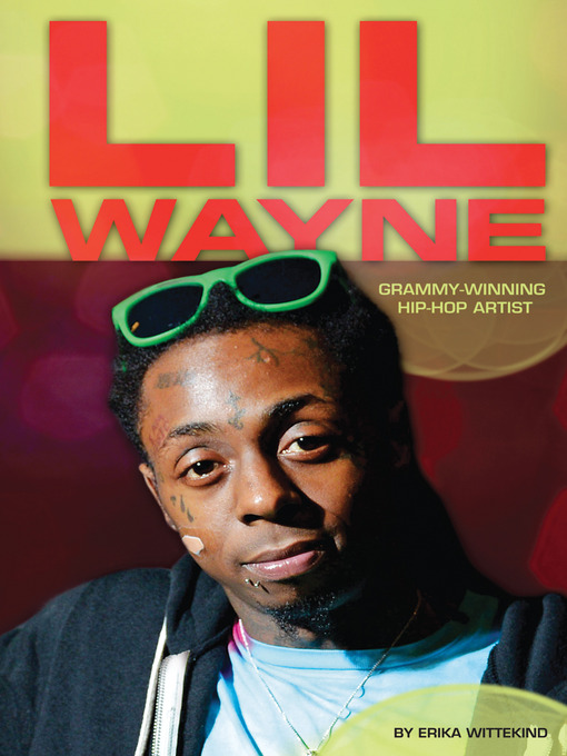 Title details for Lil Wayne by Erika Wittekind - Available