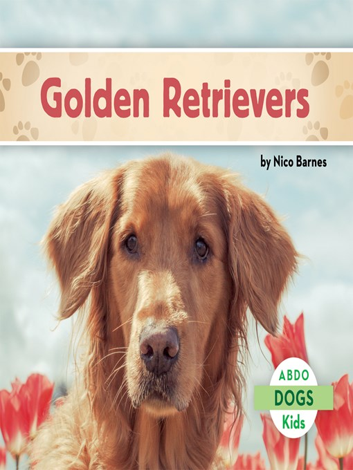 Title details for Golden Retrievers by Nico Barnes - Available