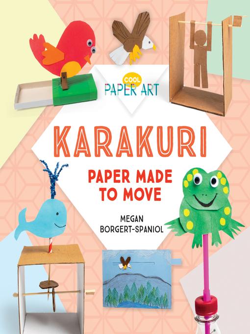 Title details for Karakuri by Megan Borgert-Spaniol - Available