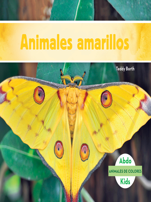Title details for Animales amarillos (Yellow Animals) by Teddy Borth - Available