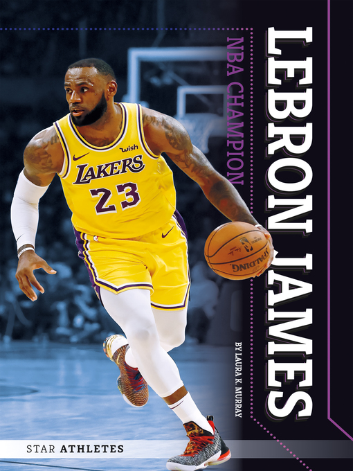 Title details for LeBron James by Laura K. Murray - Available