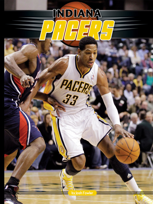 Title details for Indiana Pacers by Josh Fowler - Wait list