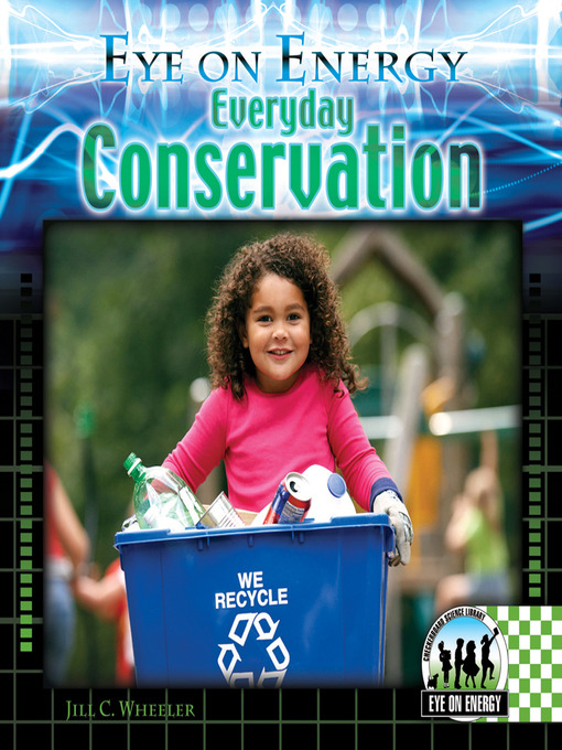 Title details for Everyday Conservation by Jill C. Wheeler - Available