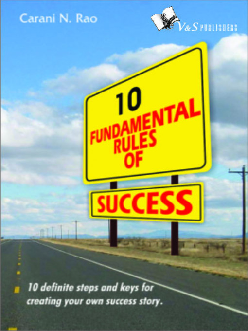 Title details for 10 Fundamental Rules of Success by Carani N. Rao - Available