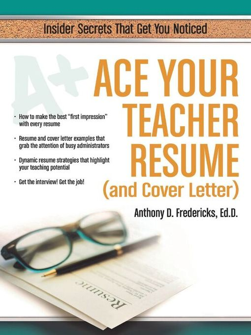 Title details for Ace Your Teacher Resume (and Cover Letter) by Anthony Fredericks - Available
