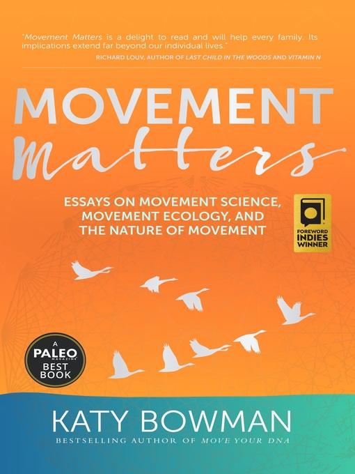 Title details for Movement Matters by Katy Bowman - Wait list