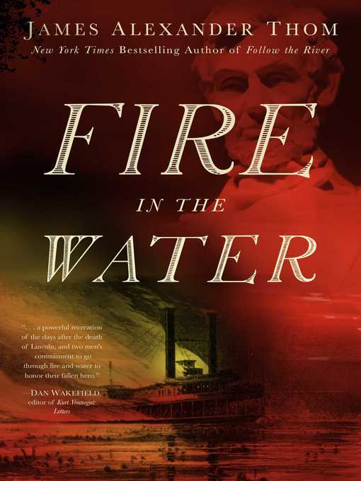 Title details for Fire in the Water by JAMES ALEXANDER Thom - Wait list