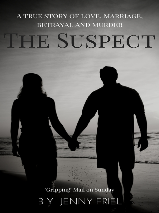 Title details for The Suspect by Jenny Friel - Wait list