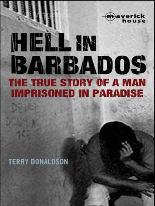 Title details for Hell in Barbados by Terry Donaldson - Available
