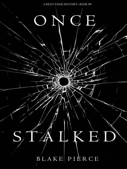 Title details for Once Stalked by Blake Pierce - Wait list