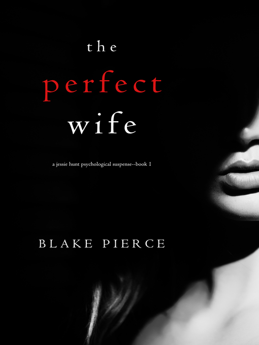 Title details for The Perfect Wife by Blake Pierce - Wait list