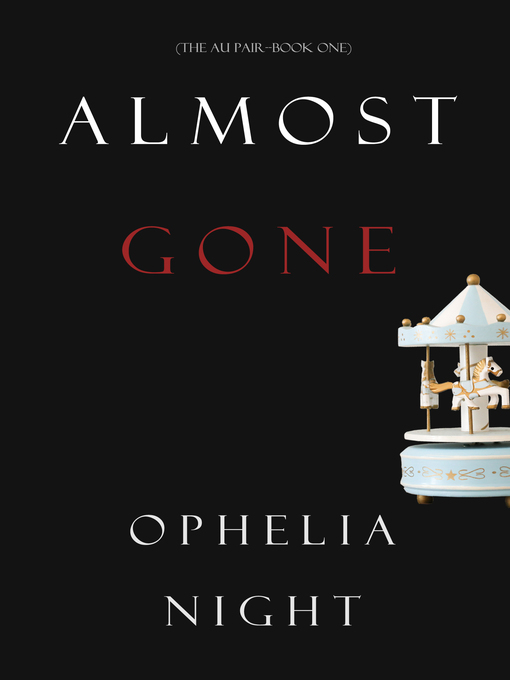 Title details for Almost Gone by Ophelia Night - Available