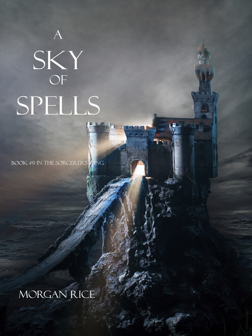 Title details for A Sky of Spells by Morgan Rice - Available