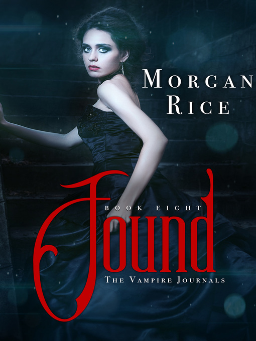 Title details for Found by Morgan Rice - Available