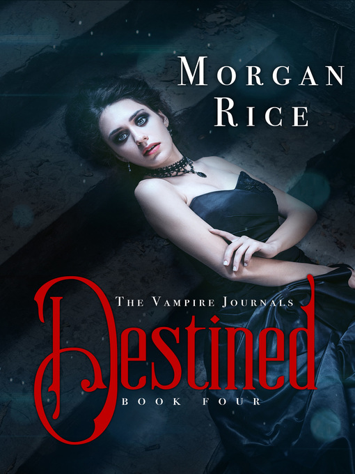 Title details for Destined by Morgan Rice - Available
